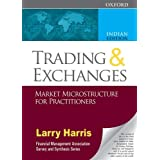 Trading and Exchanges: Market Microstructure for Practitioners [Paperback] [Jan 01, 2002] Harris, Larry