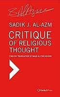 Critique of Religious Thought: English Translation of Naqd Al-Fikr Ad-Dini