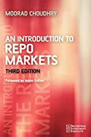 An Introduction to Repo Markets (Securities Institute)