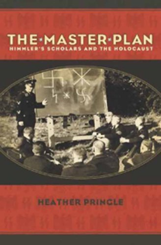 The Master Plan: Himmler's Scholars and the Holocaust (English Edition)