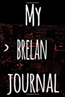 My Brelan Journal: The perfect gift for the fan of gambling in your life - 365 page custom made journal!