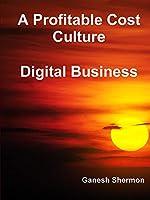 A Profitable Cost Culture - Digital Business
