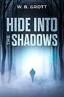 Hide into the Shadows