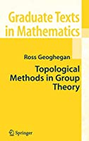 Topological Methods in Group Theory (Graduate Texts in Mathematics)