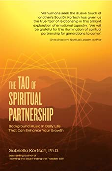 The Tao of Spiritual Partnership by [Kortsch Ph.D., Gabriella]
