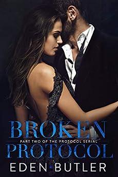 Broken Protocol by [Butler, Eden]
