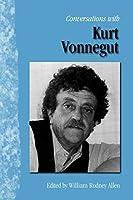 Conversations with Kurt Vonnegut (Literary Conversations) by Unknown(1988-10-01)