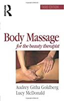 Body Massage for the Beauty Therapist