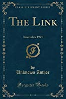The Link: November 1971 (Classic Reprint)