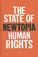Newtopia: The State of Human Rights