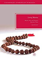 Living Mantra: Mantra, Deity, and Visionary Experience Today (Contemporary Anthropology of Religion)
