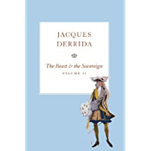 The Beast and the Sovereign, Volume II (The Seminars of Jacques Derrida Book 2)