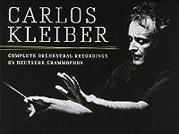 Carlos Kleiber: Complete Orchestral Recordings on Deutsche Grammophon by Carlos Kleiber (2014-09-09)