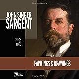 John Singer Sargent - Paintings & Drawings (Zedign Art Series)