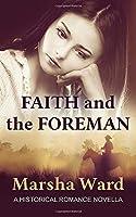 Faith and the Foreman: A Historical Romance Novella