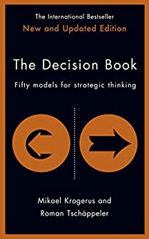 [Tschäppeler, Roman, Krogerus, Mikael]のThe Decision Book: Fifty Models for Strategic Thinking (The Tschäppeler and Krogerus Collection)