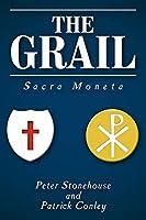 The Grail: Sacra Moneta