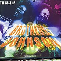 Best of: Brothers Johnson by Brothers Johnson (1999-12-28)