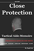 CP TAM Close Protection Tactical Aide-Memoire: For Bodyguards On The Move