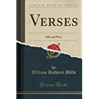 Verses: Old and New (Classic Reprint)