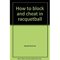 How to block and cheat in racquetball