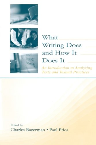 Download What Writing Does and How It Does It 0805838066