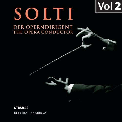 Solti - The Opera Conductor, Vol. 2 (1952, 1957)