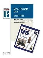 War, Terrible War: Elementary Grades Teaching Guide, a History of Us Book 6