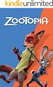 Zootopia: The Complete Screenplays (English Edition)