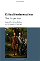 Ethical Sentimentalism: New Perspectives