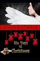 Six Days 'til Christmas