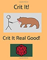 Crit it!  Crit It Good: RPG Player Journal