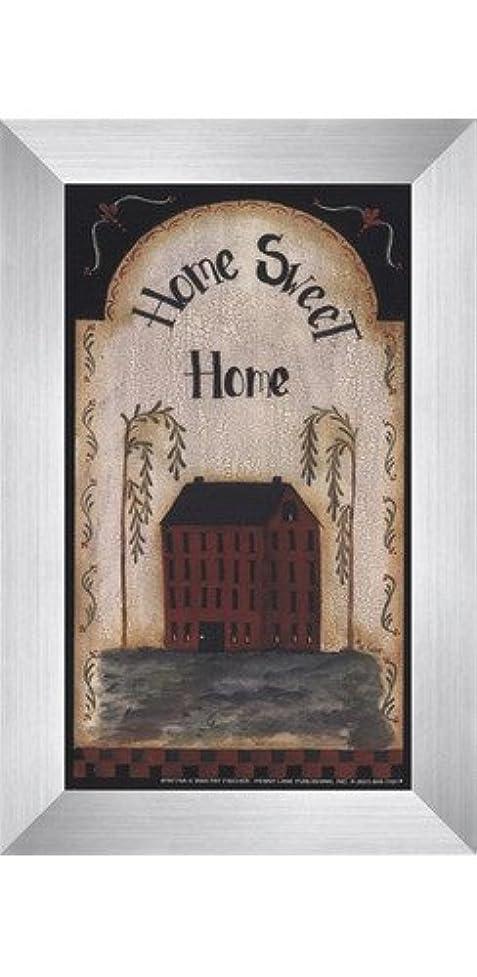 担保かもしれない侵入するHome Sweet Home by Pat Fischer – 4 x 7インチ – アートプリントポスター LE_74268-F9935-4x7