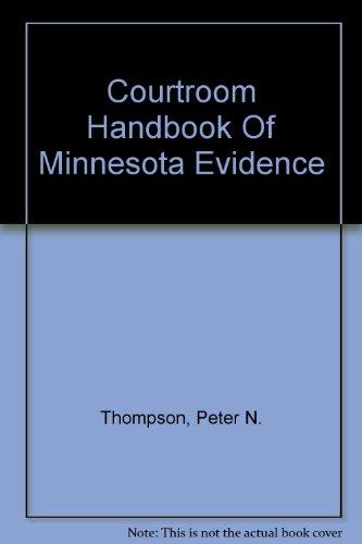 Download Courtroom Handbook Of Minnesota Evidence 0314112936