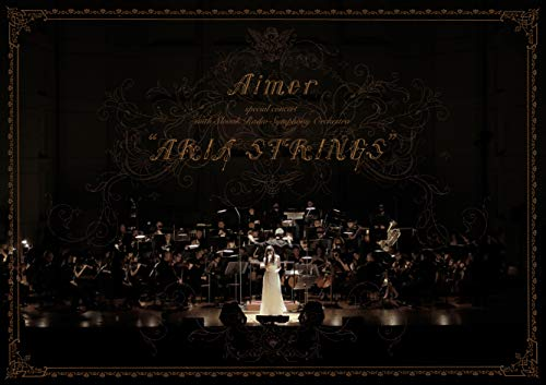 """Aimer special concert with スロヴァキア国立放送交響楽団 """"ARIA STRINGS"""