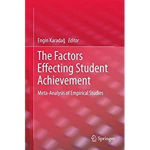 The Factors Effecting Student Achievement: Meta-Analysis of Empirical Studies