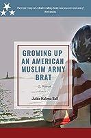 Growing Up an American Muslim Army Brat