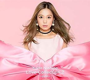 【早期購入特典あり】Love Collection 2 〜pink〜(初回生産限定盤)(DVD付)(Love Collection 2 ~pink~絵柄A5サイズクリアファイル付)
