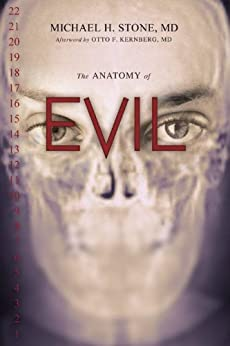 The Anatomy of Evil by [Stone, Michael H.]