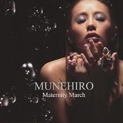 MUNEHIRO「Maternity March」のCDジャケット