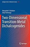 Two-Dimensional Transition-Metal Dichalcogenides (Springer Series in Materials Science)