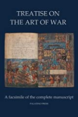 Treatise on the Art of War: A Facsimile of the Complete Manuscript ペーパーバック