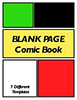 Blank Page Comic Book: Draw Your Own Creative Personalized Comics Template Book for Boys and Girls