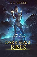 Dark Mage Rises (Star Mage Saga)
