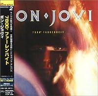 7800 Degress Fahrenheit by Bon Jovi