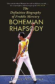 Freddie Mercury: The Definitive Biography: The Definitive Biography of Freddie Mercury