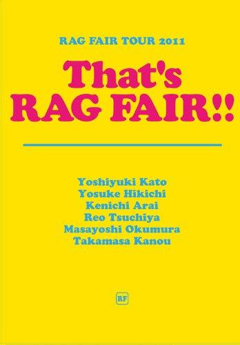 TOUR 2011 That's RAG FAIR!! [DVD]