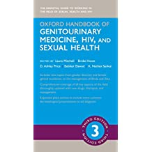 Oxford Handbook of Genitourinary Medicine, HIV, and Sexual Health (Oxford Medical Handbooks)