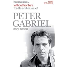Without Frontiers: The Life and Music of Peter Gabriel
