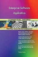 Enterprise Software Application A Complete Guide - 2020 Edition